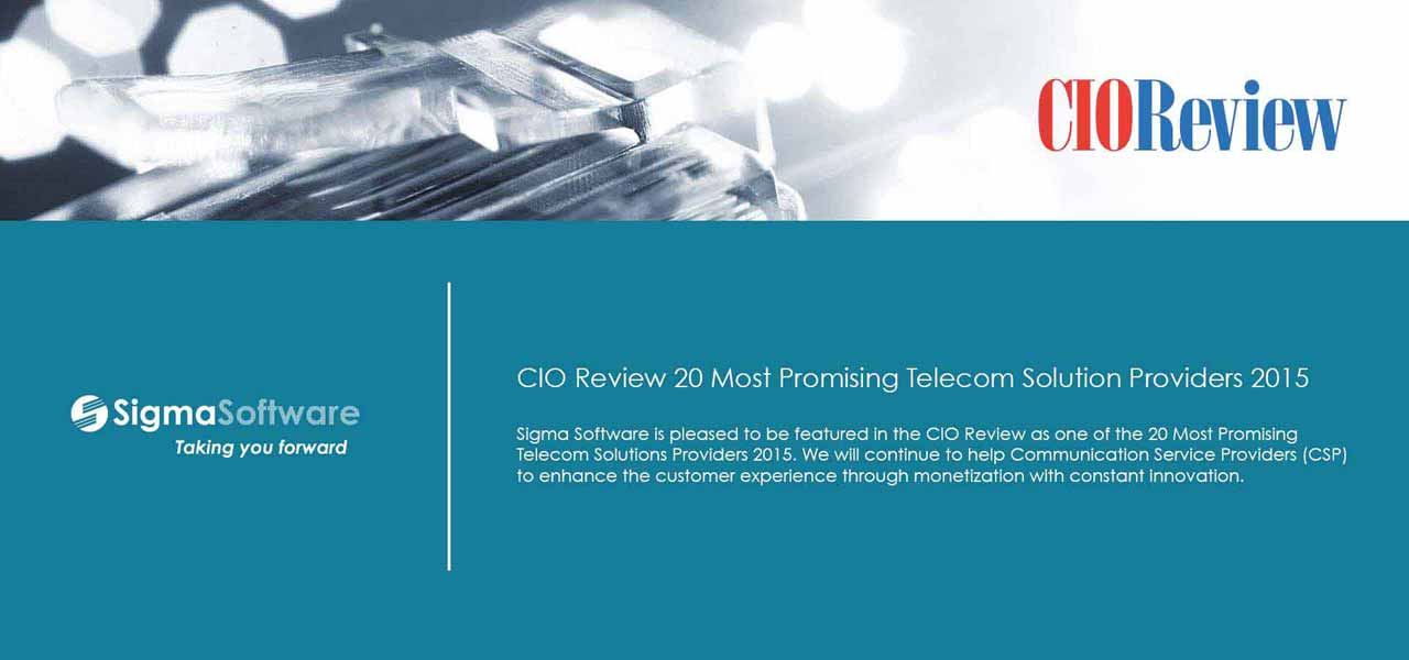 large Sigma Software CIO Review 20 most promising Telecom Solution Providers 2015