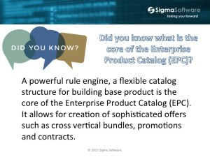 Sigma Software Did You Know series - what is the core of the Enterprise Product Catalog (EPC)